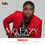 "Mo Eazy releases New Single ""Ragabomi"" Prod. by Pheelz 