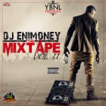 YBNL Presents DJ EniMoney The Mixtape (Vol II)