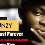 MUSIC: Waconzy –  Nothing Last Forever + Pitakwa  + Let Me Love you
