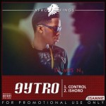 New Music: 9ytro – Control + Ishoro
