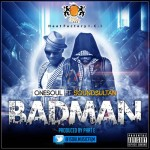 Video Premiere: OneSoul FT. Sound Sultan – Bad Man