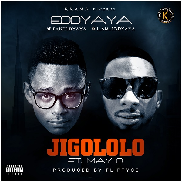 Eddyaya - Jigololo ft. May D-ART