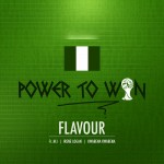 New Music: Flavour – Power To Win Ft. MI Abaga