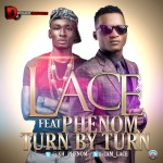 New Music: Lace – Turn By Turn ft. Phenom + No Worries