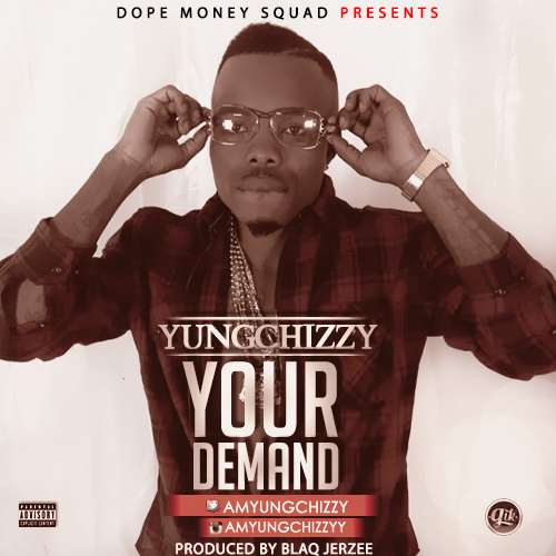 Yungchizzy - Ur Demand-ART