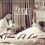New Music: Mr May D – Tanx A Lot