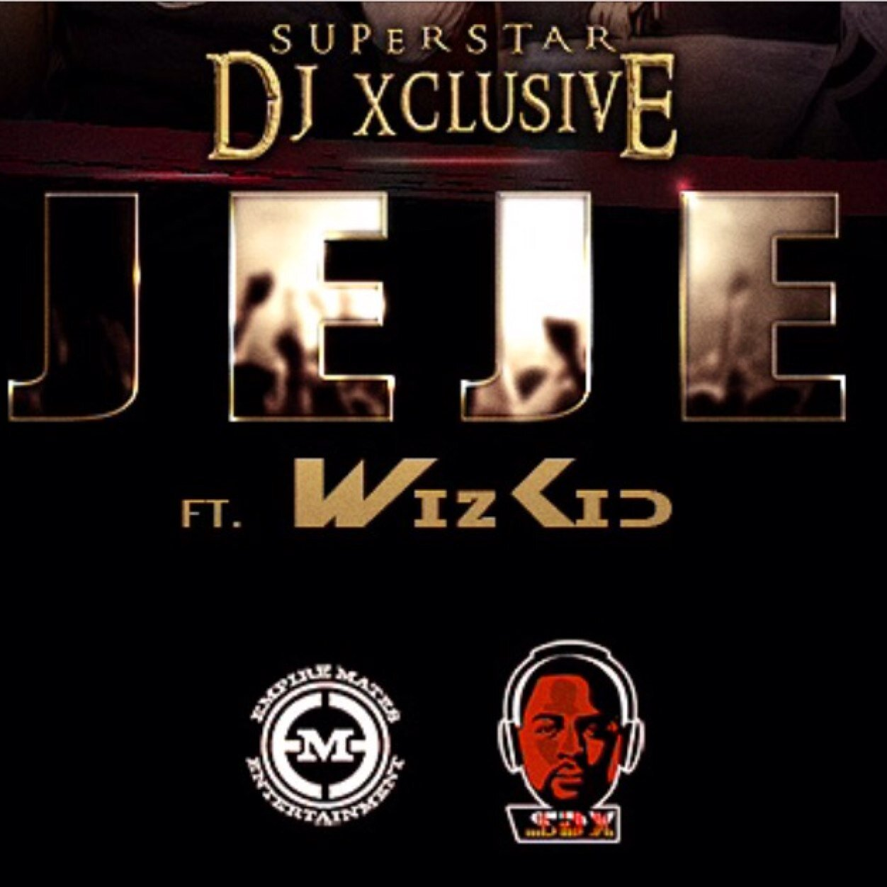 DJ Xclusive Jeje Art