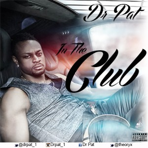 Dr Pat - In The Club Artwork-1