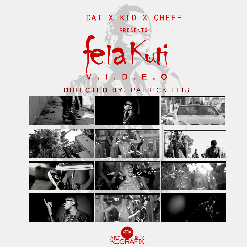 Kid Cheff - Fela Kuti [Video Poster]