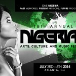 The 18th Annual Nigerian Reunion presents: The Nigerian Arts, Cultural & Music Festival