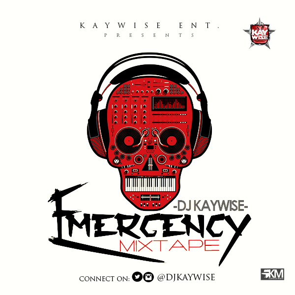 DJKAYWISE EMERGENCY MIXTAPE 2