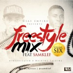 Mixtape: Dj Osas Ft Samklef – Freestyle Mix Vol 6