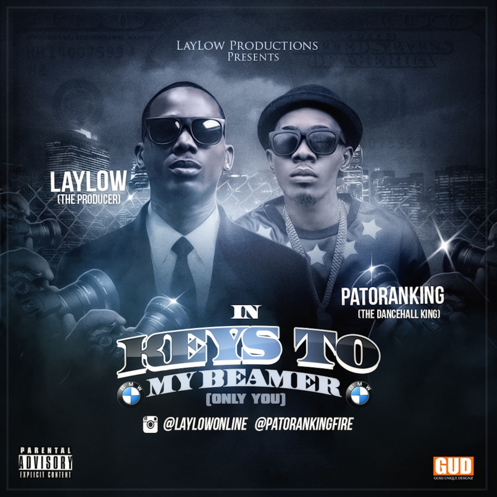 LayLow & Patoranking - KEYS TO MY BEAMER