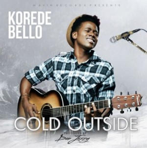 Korede-Bello-Cold-Outside