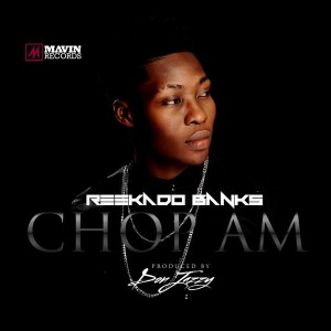 Reekado-Banks-Chop-Am-Art