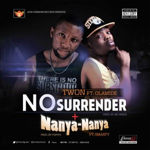 Twon - No Surrender ft. Olamide-Art