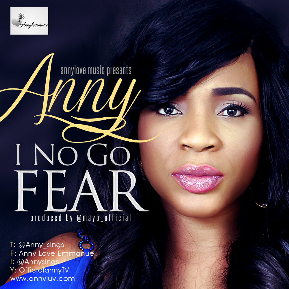 Anny I No Go Fear Art(1)